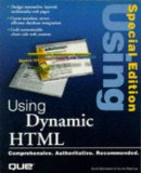 Using Dynamic Html (Special Edition Using)