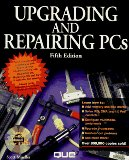 Upgrading and Repairing Pcs 5ED (5th ed. Book and CD.)