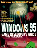 Windows 95 Game Developers Guide Using the Game Sdk