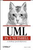 UML in a Nutshell: A Desktop Quick Reference (In a Nutshell (O'Reilly))