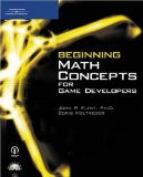Beginning Math Concepts for Game Developers