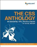 The CSS Anthology: 101 Essential Tips, Tricks, and Hacks