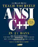 Teach Yourself ANSI C++ in 21 Days (Sams Teach Yourself)