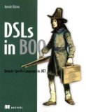 DSLs in Boo: Domain Specific Languages in .NET