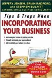 Tips & Traps When Incorporating Your Business (Tips and Traps)