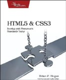 HTML5 and CSS3: Develop with Tomorrow's Standards Today (Pragmatic Programmers)