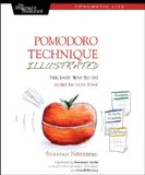 Pomodoro Technique Illustrated: Can You Focus - Really Focus - for 25 Minutes? (Pragmatic Life)