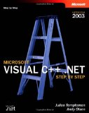 Microsoft® Visual C++® .NET Step by Step--Version 2003 (Step by Step (Microsoft))