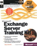 Microsoft Exchange Server Training Kit (Microsoft Official Curriculum)