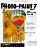 Corel Photo-Paint 7 Plus: The Official Guide