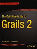 The Definitive Guide to Grails 2