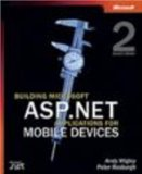 Building Microsoft ASP.NET Applications for Mobile Devices (Pro-Developer)