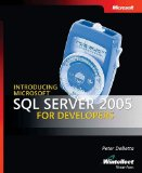 Introducing Microsoft SQL Server(tm) 2005 for Developers (Pro - Developer)