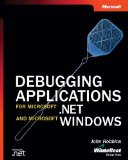 Debugging Applications for Microsoft .NET and Microsoft Windows (Pro-Developer)