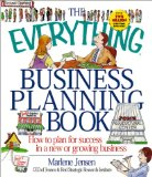 The Everything Business Planning Book: How to Plan for Success in a New or Growing Business (Everything Series)