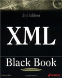 XML Black Book 2nd Edition: The Complete Reference for XML Designers and Content Developers